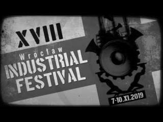 WROCLAW INDUSTRIAL FESTIVAL 2019